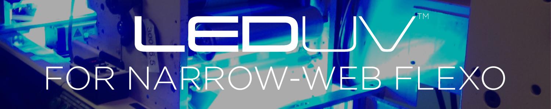 UV LED Systems for Narrow Web Flexo converting