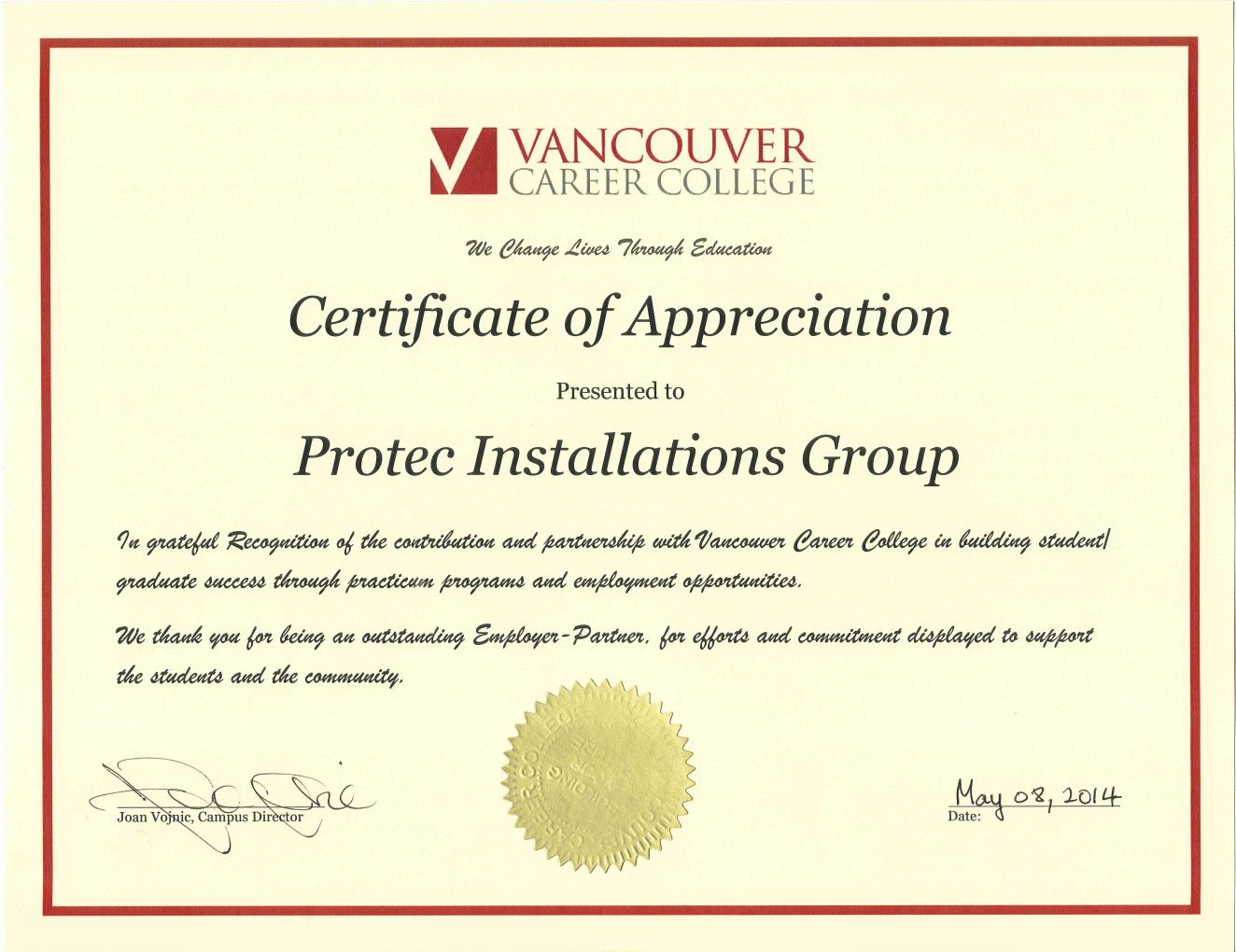 Protec was recently awarded this certificate for the work provided to VCC Practicum students. Many of them are hired as Apprentices!