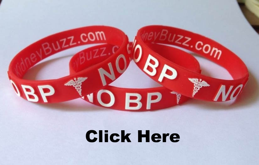 "REQUEST YOUR $5.00 ""NO BP/NO STICK: MEDICAL ALERT BRACELET TO PROTECT YOUR FISTULA AND SUPPORT KIDNEYBUZZ.COM."
