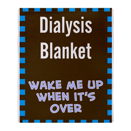 Order your dialysis blanket today!