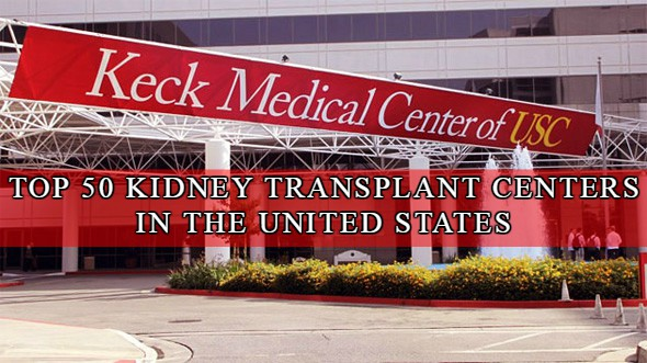 50 Best Kidney Transplant Centers In The United States For