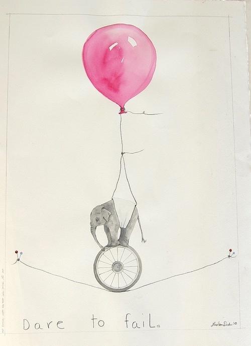 Dare to Fail print  by Lisa Mann Dirkes