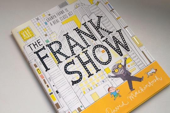 The Frank Show by David Mackintosh