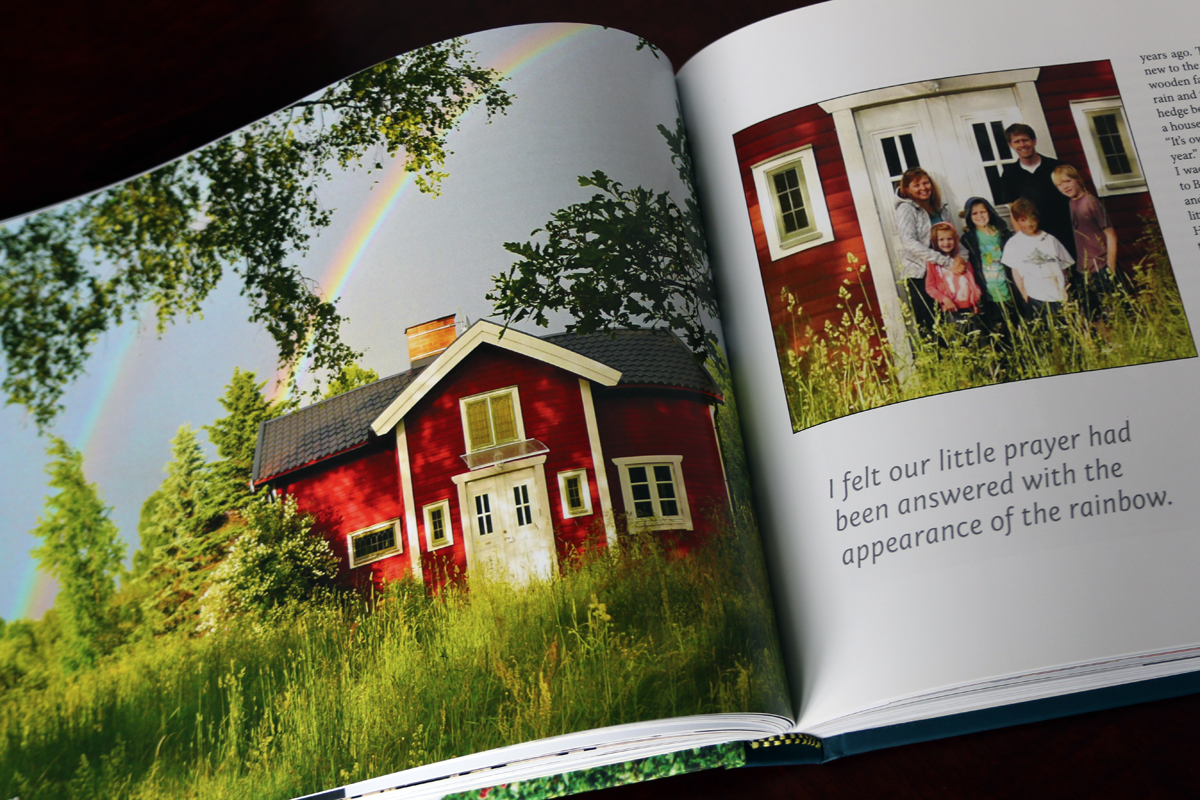 The family found their ancestral homestead in Sweden just as this rainbow appeared.