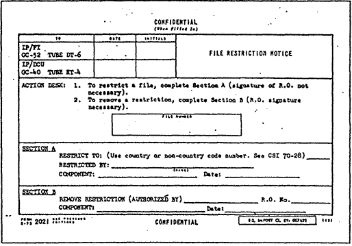 "CIA Form 2021 ""file Restriction Notice"" A security and suppression method allowing Employees to Set up Internal LIMITATIONS on File access and the form could be used to remove these restrictions placed on relevant documents"
