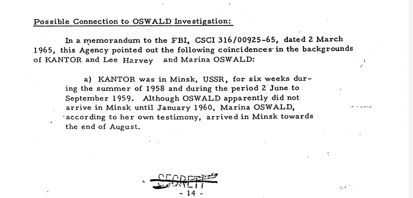 OFFICIALS NOTE SIMILARITIES AND COINCEDENCES SHARED BY LEE OSWALD AND MARVIN KANTOR