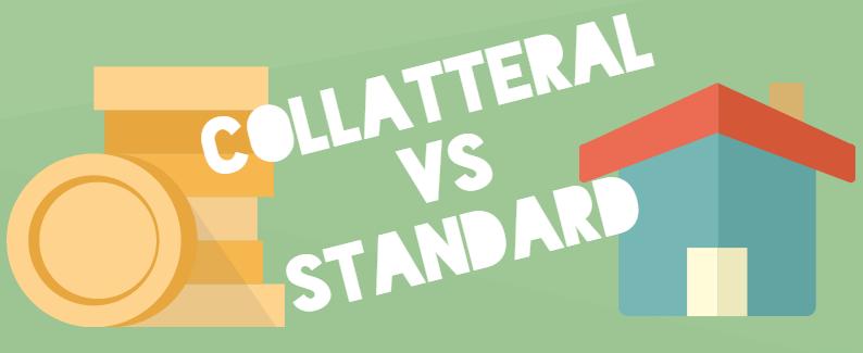 collateral vs standard Mortgage