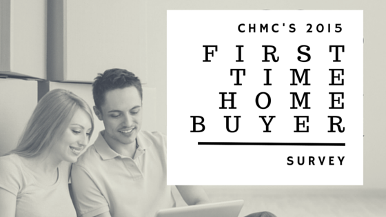 2015 CMHC FIRST TIME BUYER SURVEY