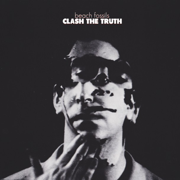 Beach-Fossils-Clash-The-Truth.jpeg