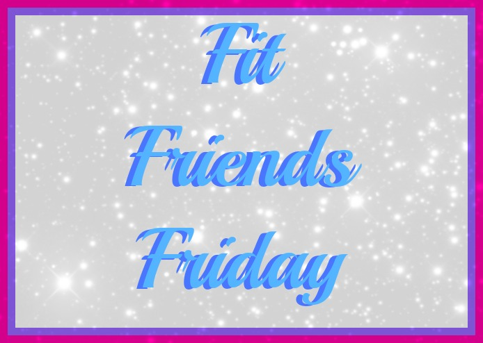 fitfriendsfirday.jpg