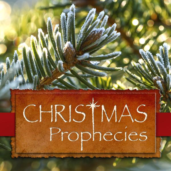 Christmas Prophecies