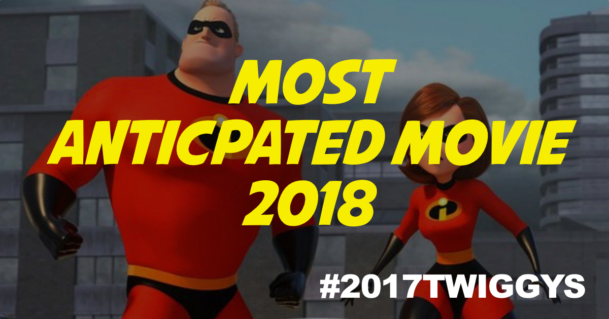 MOST ANTICIPATED MOVIE 2018.jpg