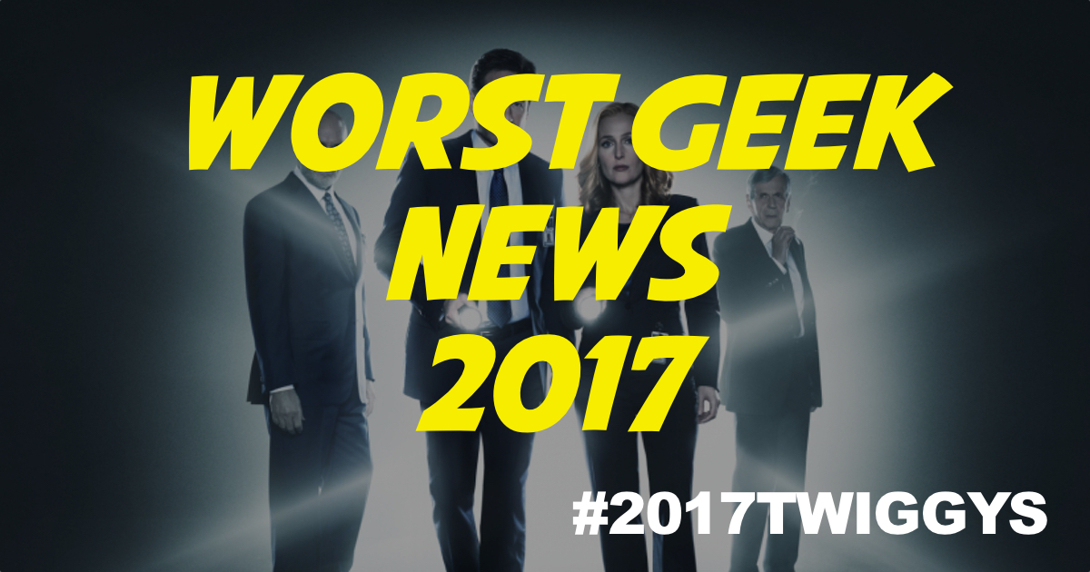 WORST Geeky NEWS 2017.jpg