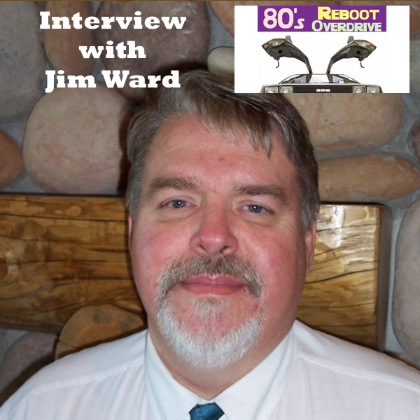 80's Reboot Jim Ward Interview 600x600.jpg