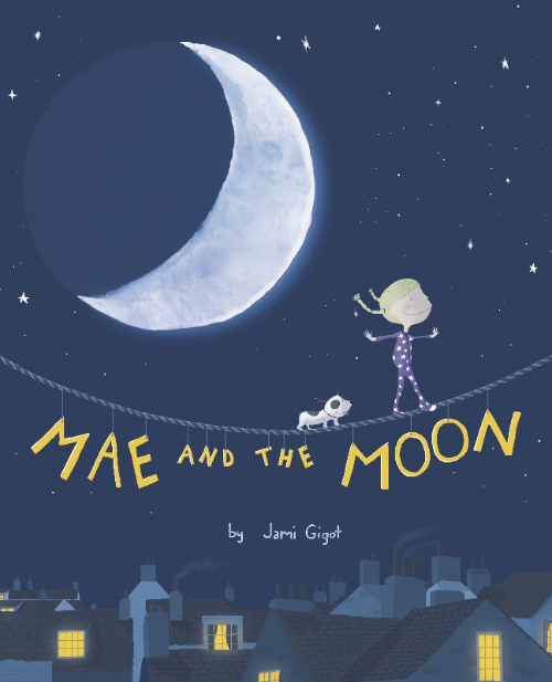 Mae and the Moon  is available now. Click on the cover for more information.