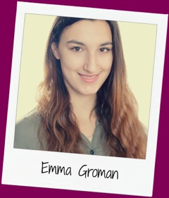 Emma is a French and English law student at Leicester University who loves to advocate for women's rights. She hopes to one day be at the head of the UN. When she isn't reading textbooks, she loves to watch horror movies and eat Nutella, mostly at the same time!