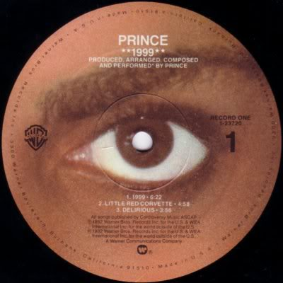 "Prince 1999 - Record One, Side 1: ""1999"", ""Little Red Corvette"", ""Delirious"""