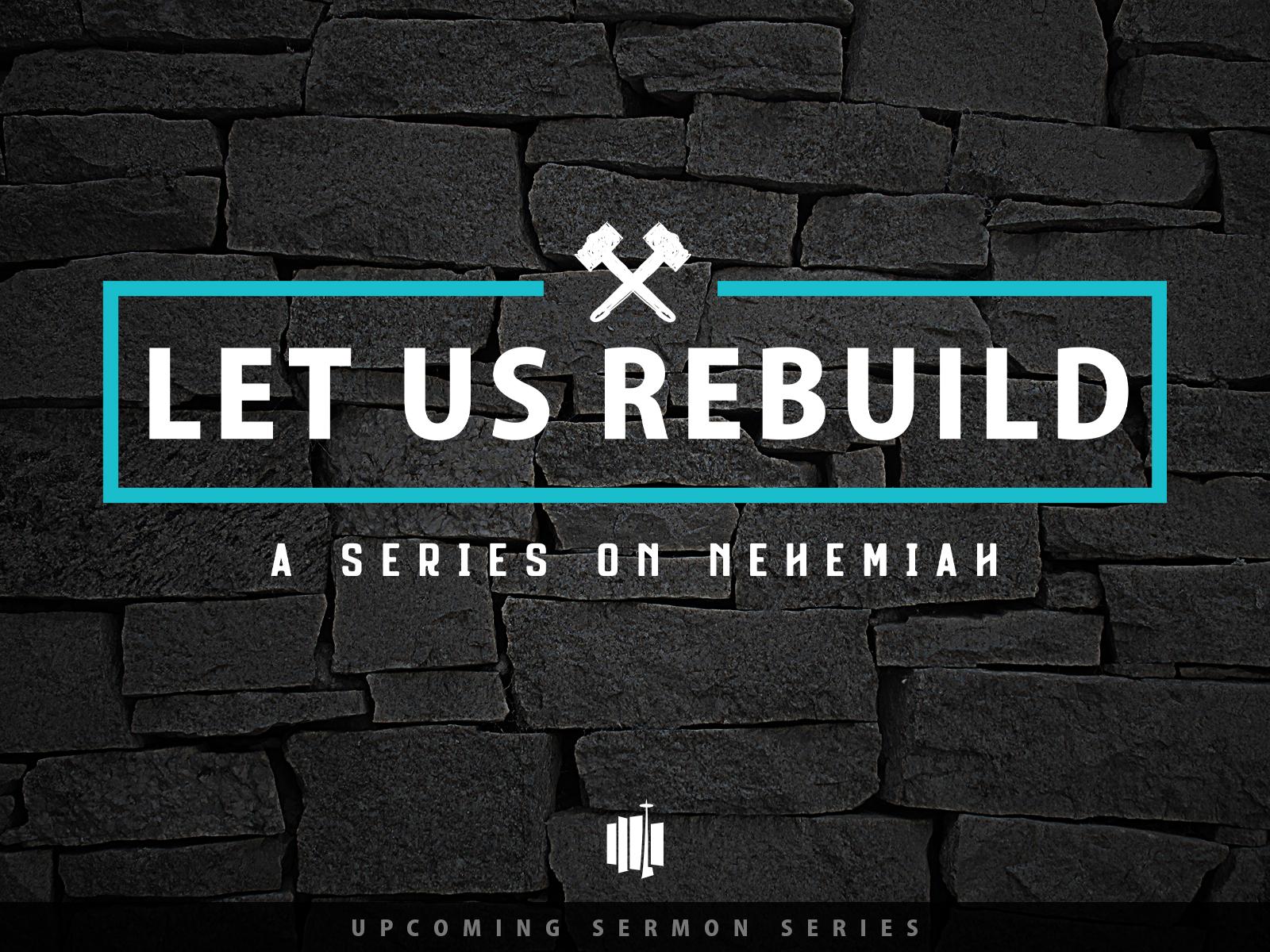Let Us Rebuild.jpg