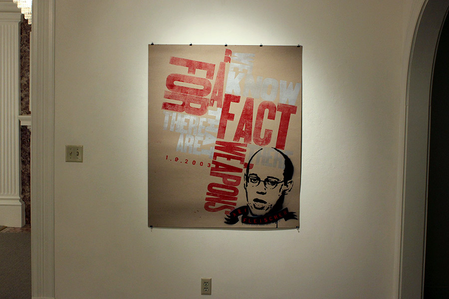 """we know for a fact there are weapons there"", ari fleischer quote. personal letterpress and stencil poster on the iraq war."