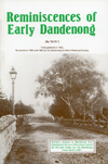 Reminiscences-of-Early--Dandenong.jpg