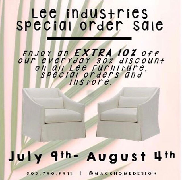 extra 10% off all Lee furniture, both special orders and instore! Come see us today