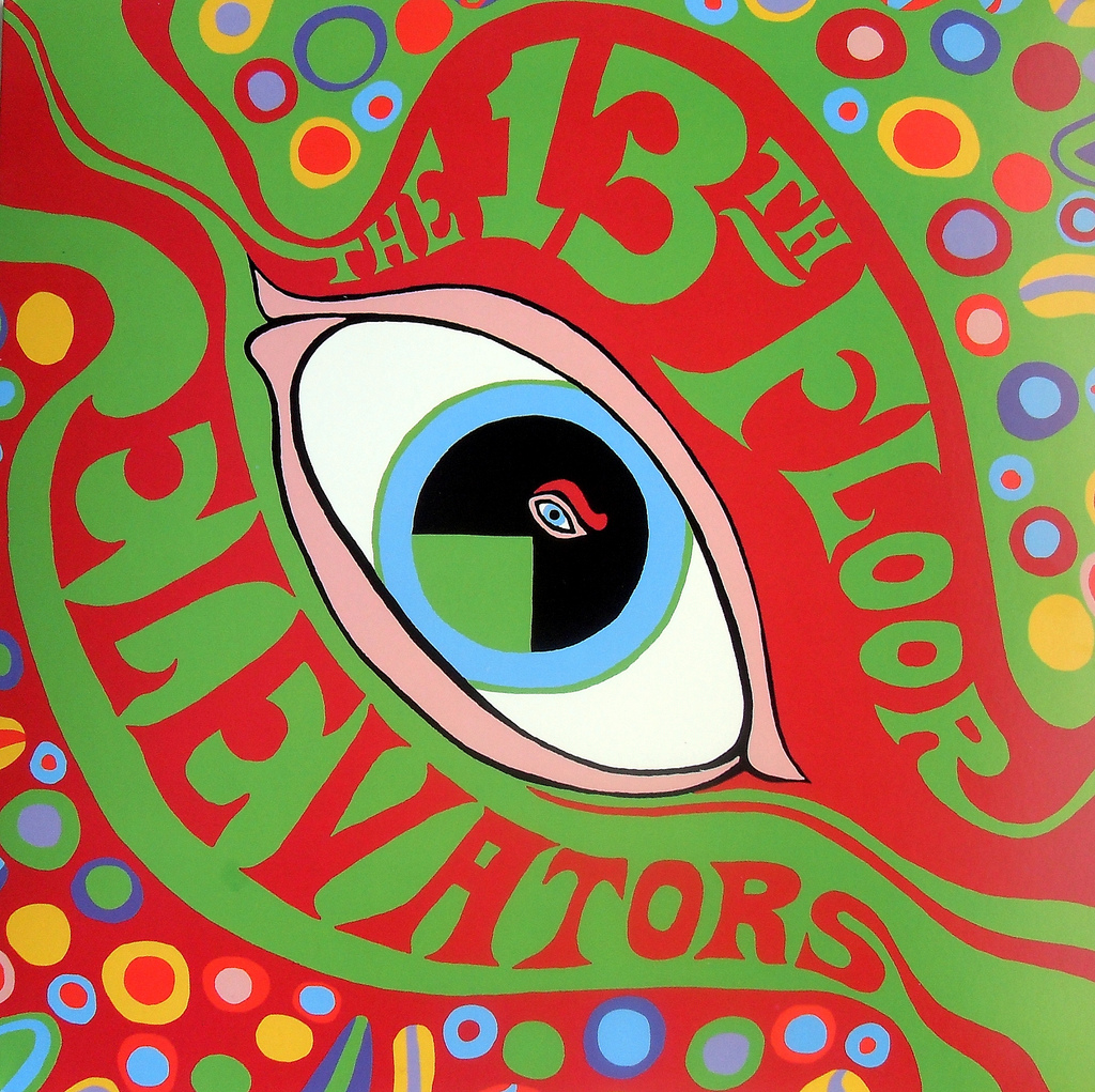 """""""The Psychedelic Sounds of the Thirteenth Floor Elevators,"""" released in 1966."""