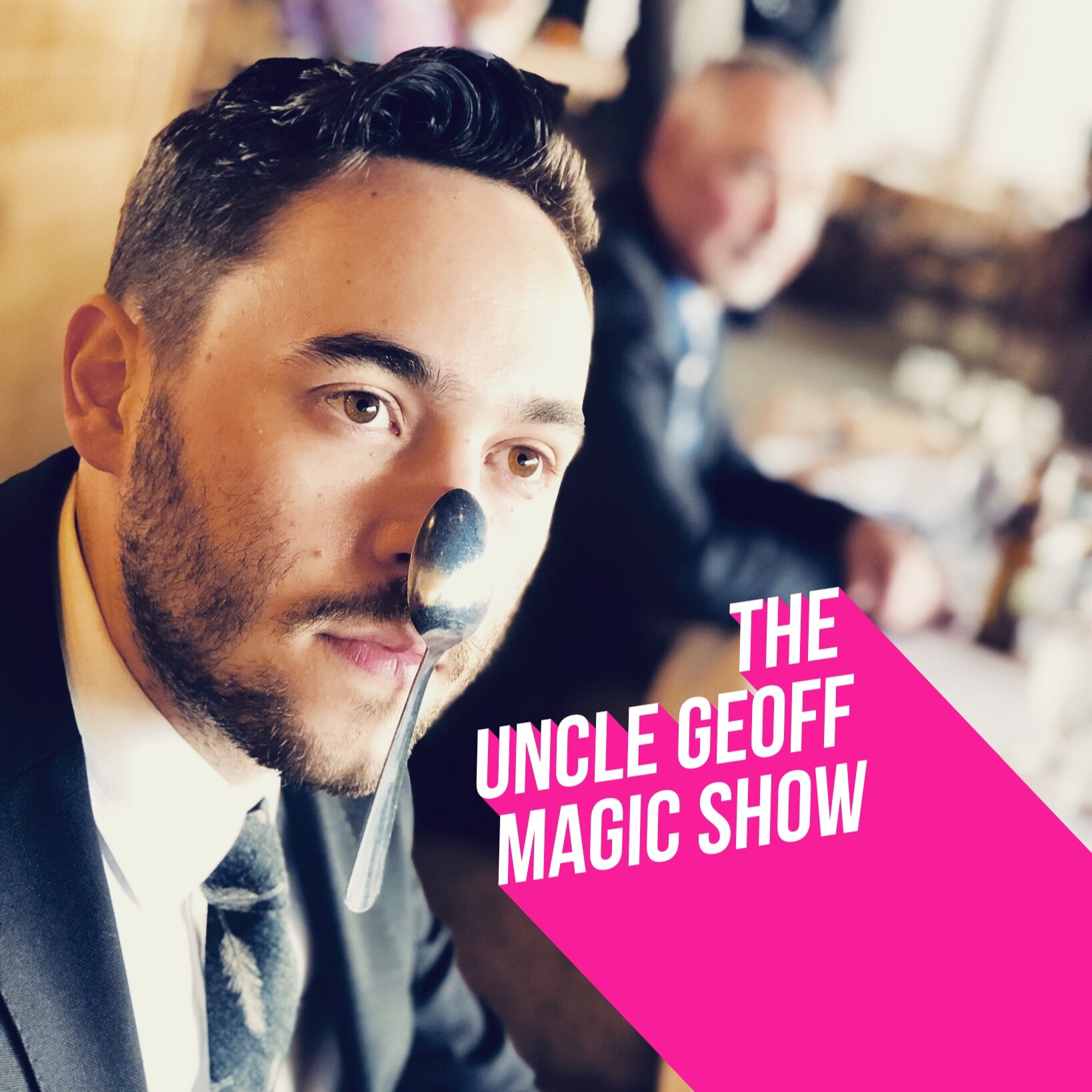 The Uncle Geoff Magic Show    Sept. 2019