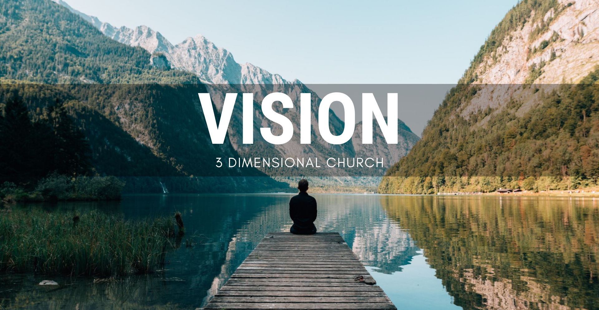 Vision_ 3 Dimentional Church Web Banner.png