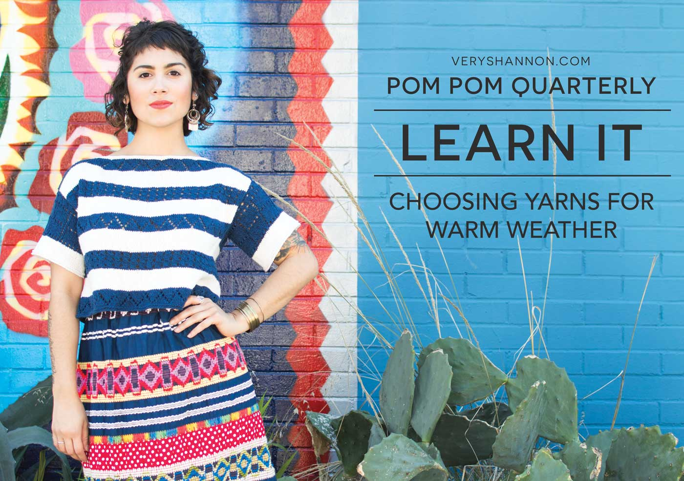 POM POM QUARTERLY CHOOSING YARNS FOR WARMER WEATHER.JPG