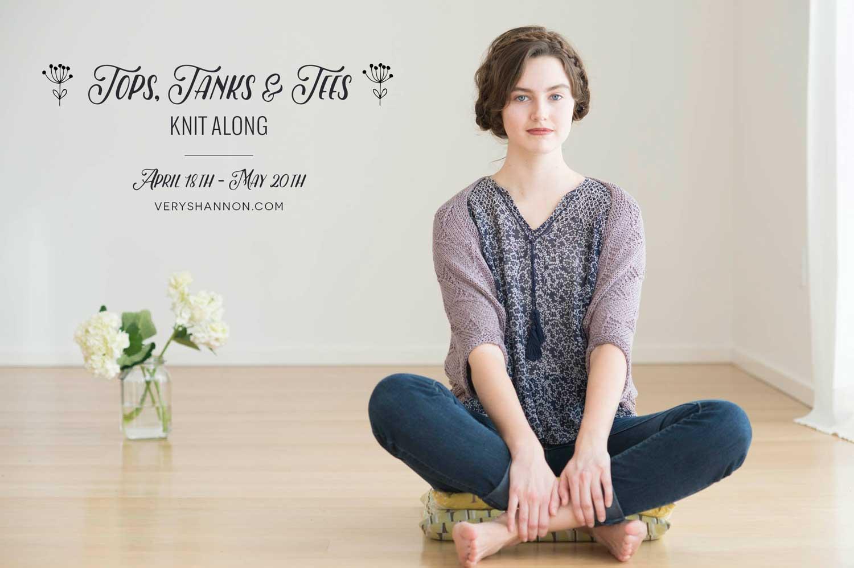 Tops, Tanks & Tees Knit Along on VeryShannon.com #tttkal
