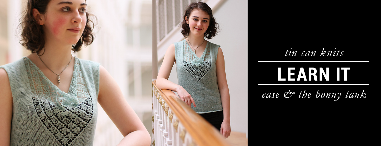 Ease & the Bonny Tank by Tin Can Knits #tttkal