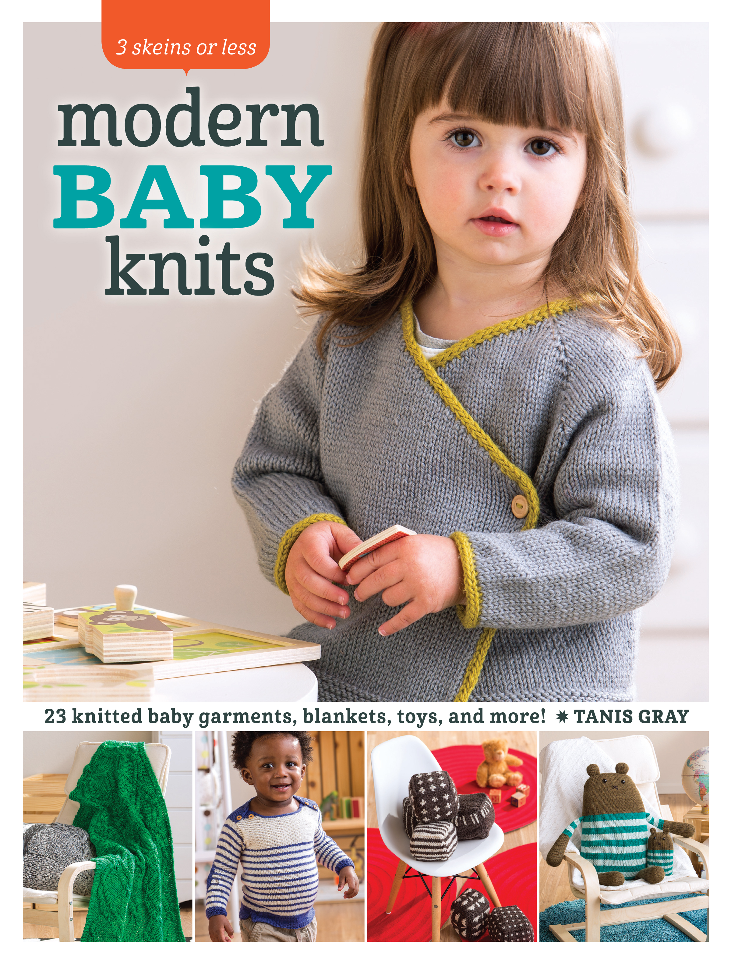 3 Skeins or Less - Modern Baby Knits by Tanis Gray on VeryShannon.com