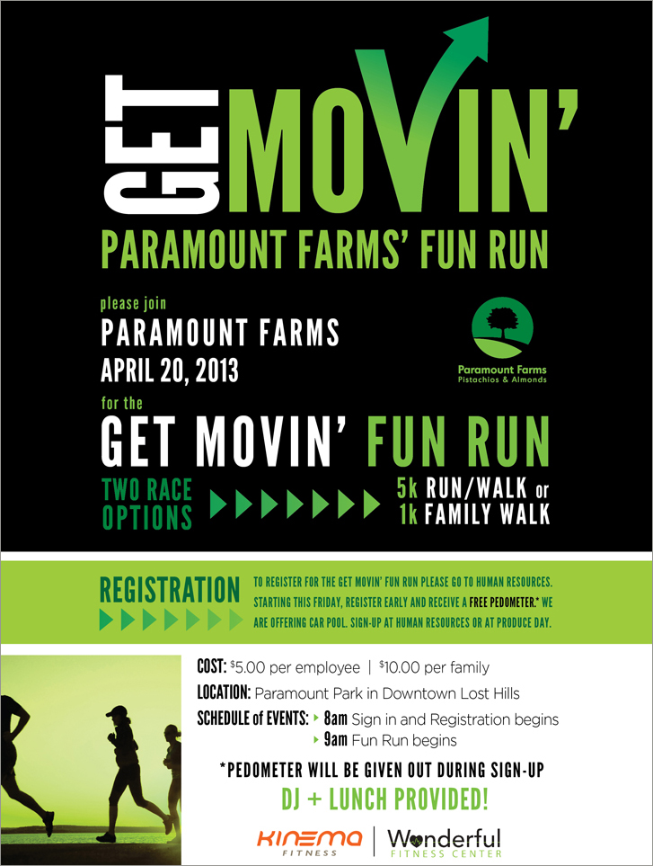 Get Movin'  Paramount Farms Fun Run | Identity & Poster