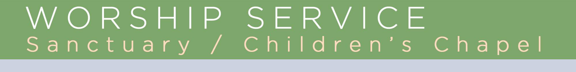 Worship - Children's Chapel REV FEB 2019.jpg