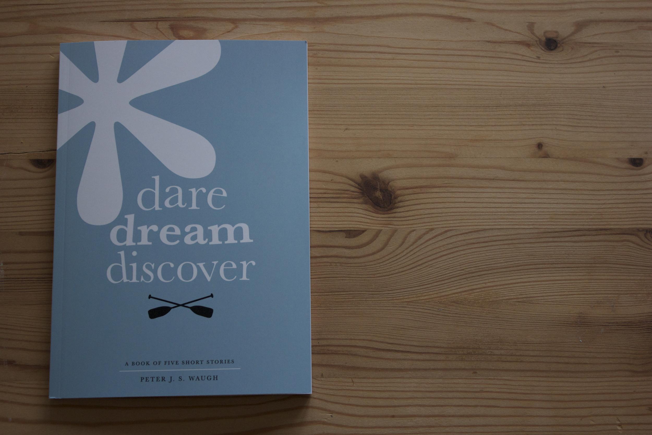 Dare Dream Discover