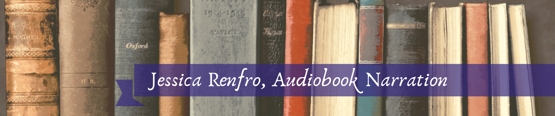 Jessica Renfro, Audiobook Narration.png