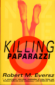 Killing Paparazzi Cover US PB 114x175.jpg