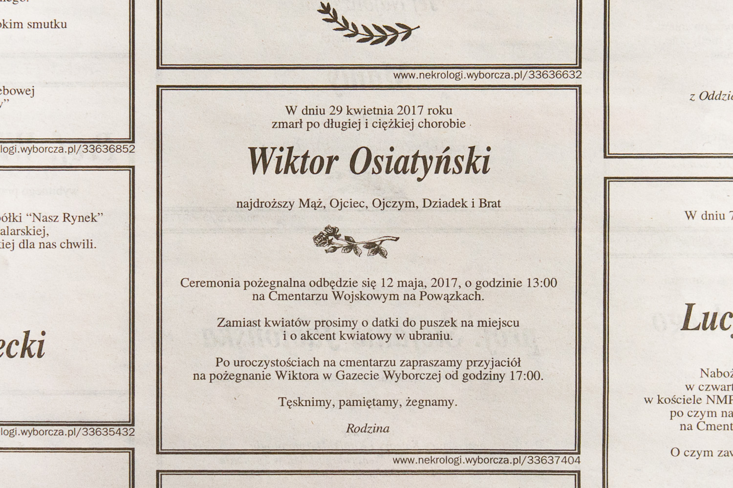 Our family's memorial notice in the newspaper, amid another day's torrent of the condolences from friends and institutions that helped us through the hardest of times.