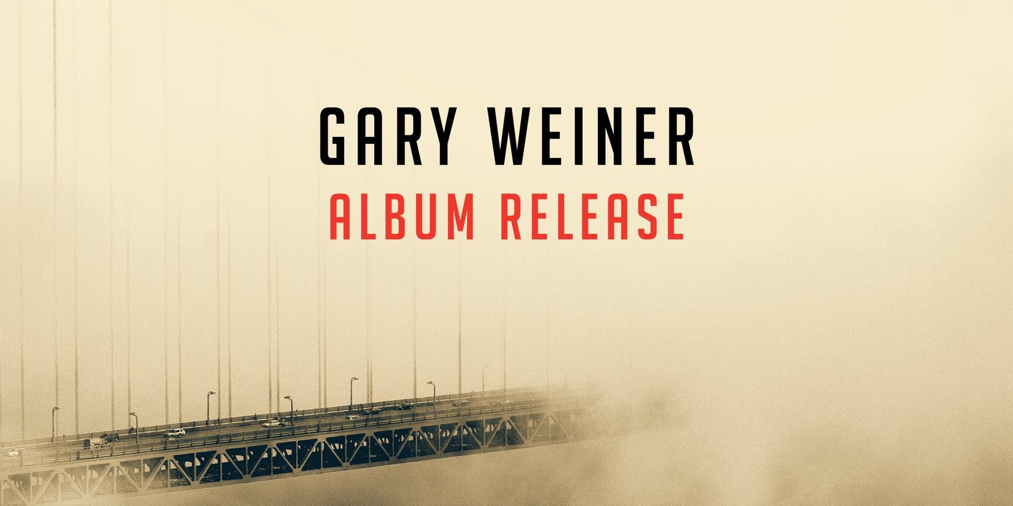 Gary-Weiner-Album-Release-Oakland.jpg