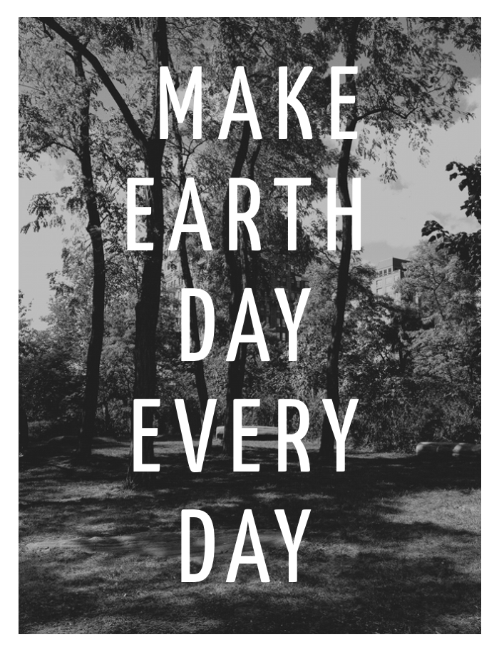 Make Earth Day Every Day | The Note Passer