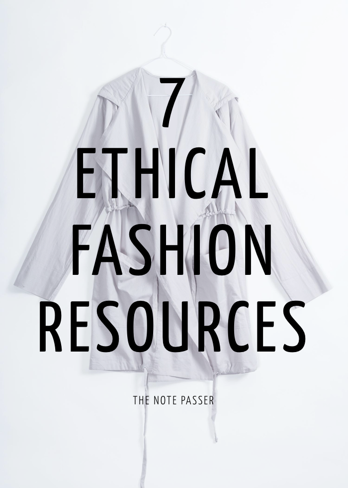 7 Ethical Fashion Resources via The Note Passer
