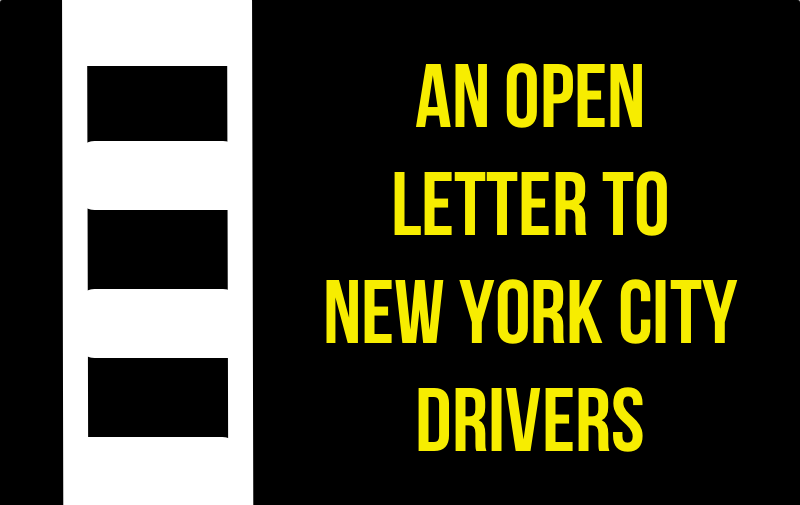 An Open Letter to New York City Drivers | thenotepasser.com