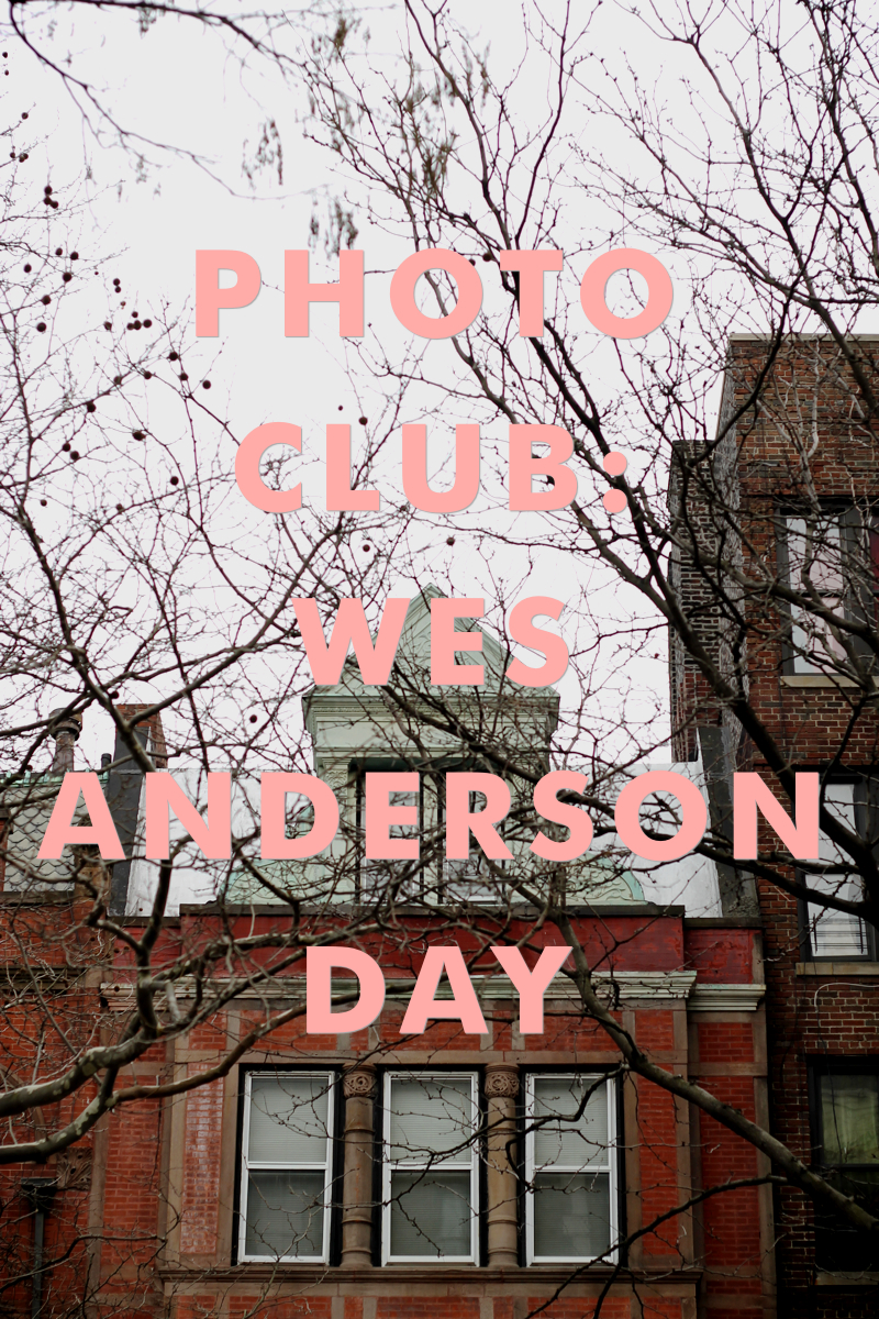 Photo Club: Wes Anderson Day | thenotepasser.com