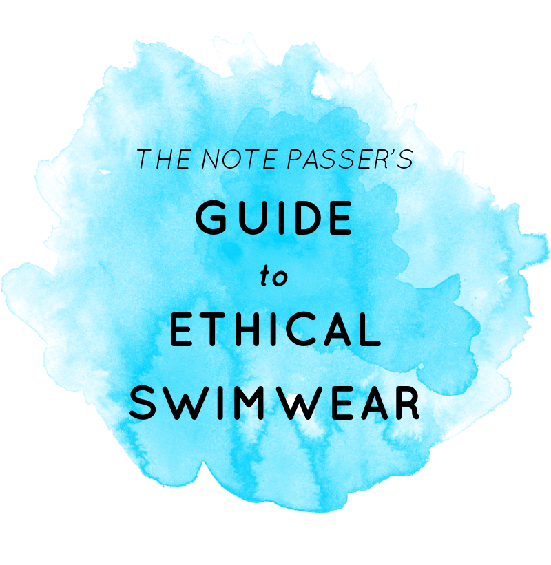Guide to Ethical Swimwear | thenotepassercom