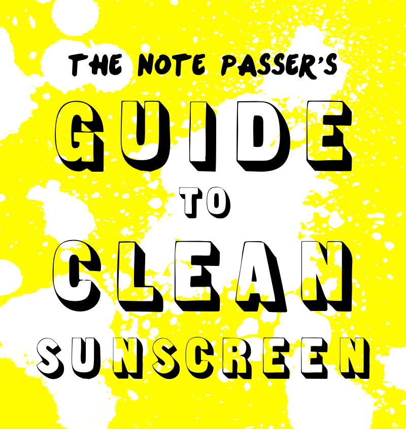 Guide to Clean Sunscreen | thenotepasser.com