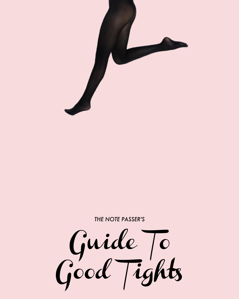 Guide to Good Tights   thenotepasser.com