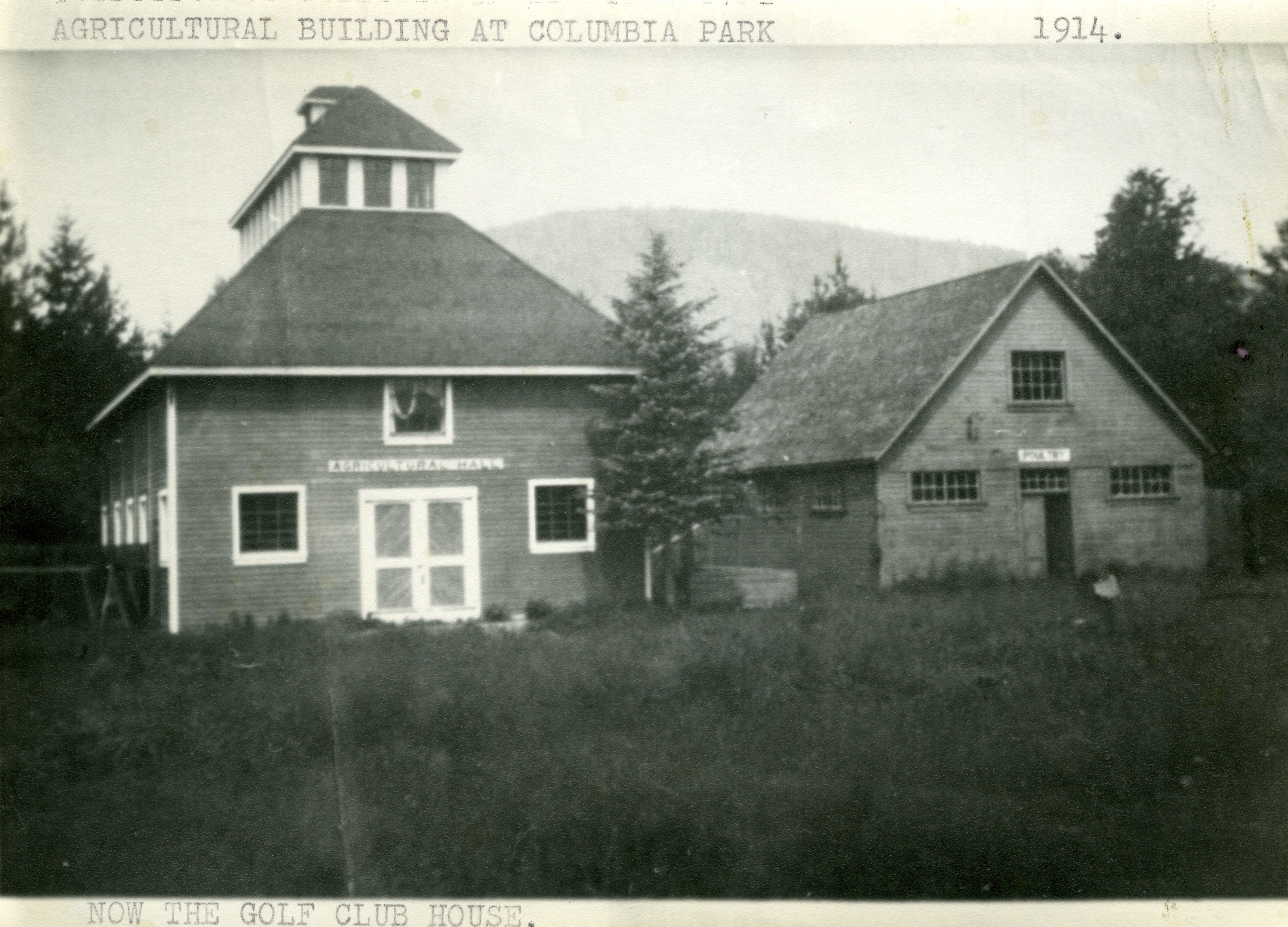 Agricultural Hall (now the Revelstoke Golf Club), 1914, built by O.W. Abrahamson.