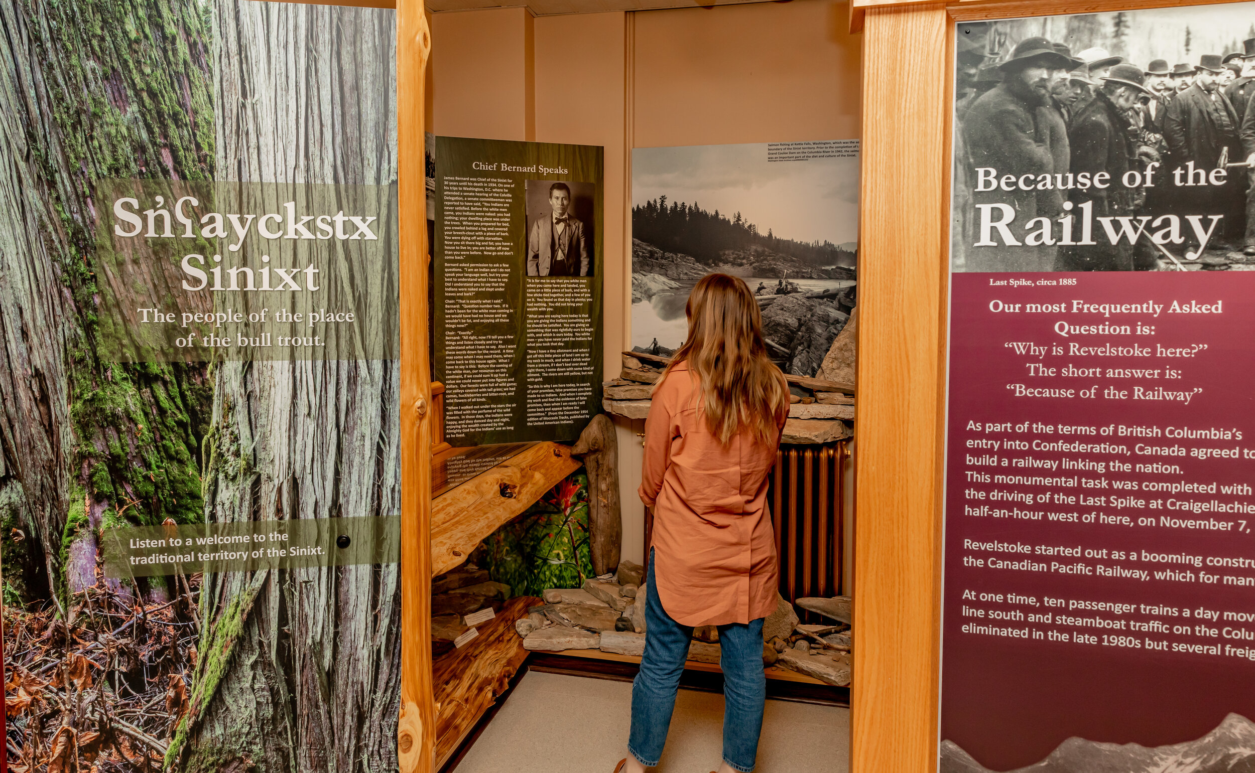 Sinixt: People of the Bull Trout - Meet Revelstoke's indigenous people in this permanent exhibit. Listen to the Sinixt language yourself and try to smell the exhibit's sweet cedar scent.