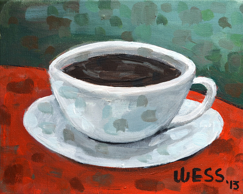 "Coffee of the Day,  8x10"", $50"