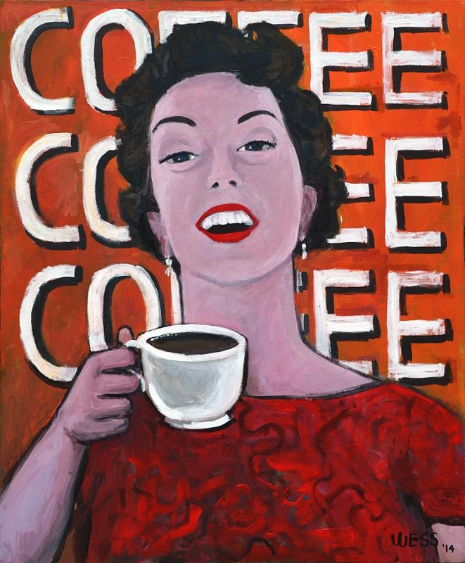 """Coffee Coffee Coffee, 36x30"""", $600"""